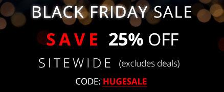 Black friday sale + save 25% Off